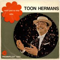 Toon Hermans - Vader gaat op stap / Stilte