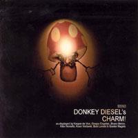 Donkey Diesel - DONKEY DIESEL'S CHARM