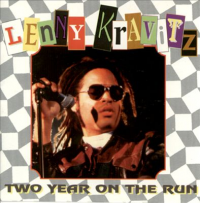 Lenny Kravitz - Two Year On The Run
