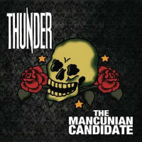 Thunder - The Mancunian Candidate