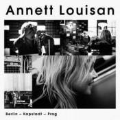 Annett Louisan - Berlin - Kapstadt - Prag