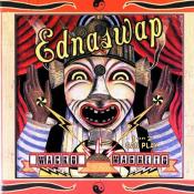 Ednaswap - Wacko Magneto