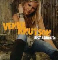 Venke Knutson - Just A Minute