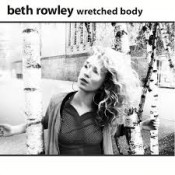 Beth Rowley - Wretched Body (EP)