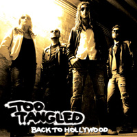 Too Tangled - Back To Hollywood (2006)