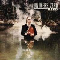 Univers Zero - Uzed