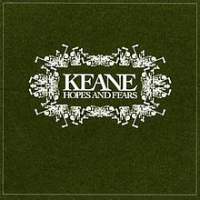 Keane - Hopes And Fears (Deluxe Edition