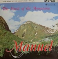 Manuel and the Music of the Mountains - Music Of The Mountains