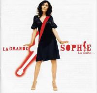La Grande Sophie - La Suite...