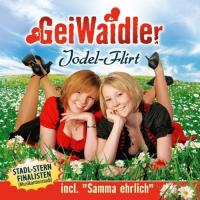 Die GeiWaidler - Jodel-Flirt