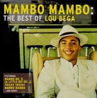 Lou Bega - Mambo Mambo: The Best Of Lou Bega