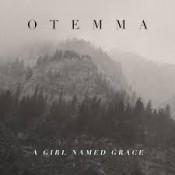 Otemma - A Girl Named Grace