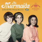The Murmaids - A Few of the Things We Love