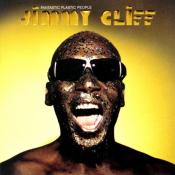 Jimmy Cliff - Fantastic Plastic People