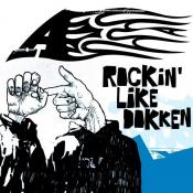 A+ - Rockin' Like Dokken