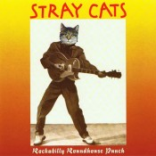 Stray Cats - Rockabilly Roundhouse Punch