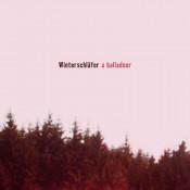A Balladeer - Winterschläfer [Revisited]
