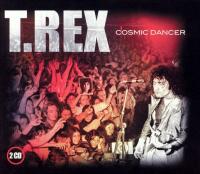 T. Rex - Cosmic Dancer
