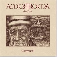 Amorroma - Carrousel