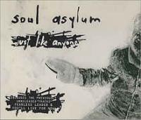 Soul Asylum - Just Like Anyone