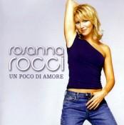 Rosanna Rocci - Un poco di amore