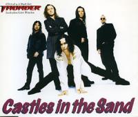 Thunder - Castles In The Sand