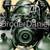 Broder Daniel - Saturday Night Engine