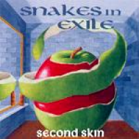 Snakes In Exile - Second Skin