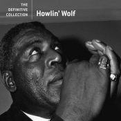 Howlin' Wolf - The Definitive Collection