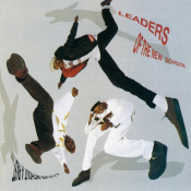 Leaders Of The New School - A Future Without a Past...