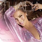 Thalía - Valiente