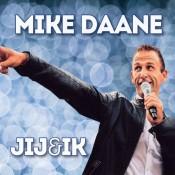 Mike Daane - Jij en ik