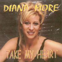 Diana More - Take my Haert