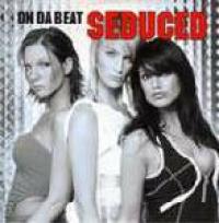 Seduced - On Da Beat