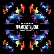 Walk the Moon - You Are Not Alone (2016)