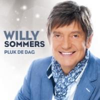 Willy Sommers - Pluk de dag
