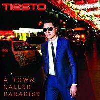 Tiësto - A Town Called Paradise
