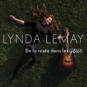 Lynda Lemay - De la Rosée Dans les Yeux