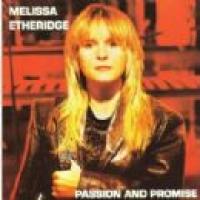 Melissa Etheridge - Passion And Promise