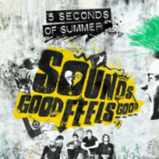 5 Seconds of Summer (5SOS) - Sounds Good Feels Good (Deluxe edition)