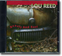 Lou Reed - Beauty And Rust