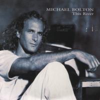 Michael Bolton - This River