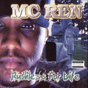 MC Ren - Ruthless for Life