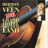 Herman Van Veen - Grand Hotel Deutschland Live