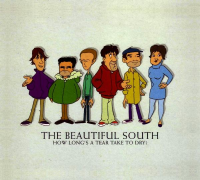 The Beautiful South - How Long's A Tear Take To Dry?