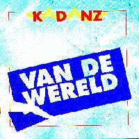 Kadanz - Van De Wereld