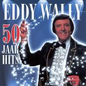 Eddy Wally - 50 Jaar Hits