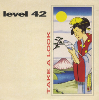 Level 42 - Take A Look (1988)