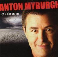 Anton Myburgh - Jy's Die Water