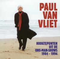 Paul Van Vliet - Hoogtepunten uit de one-man-shows 1984-1994